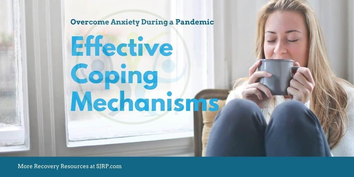 cope with anxiety and fear during the pandemic to reduce relapse